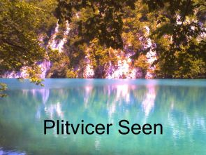 Plitvicer Seen